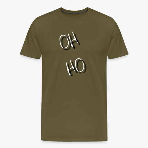 OH HO - Men's Premium T-Shirt