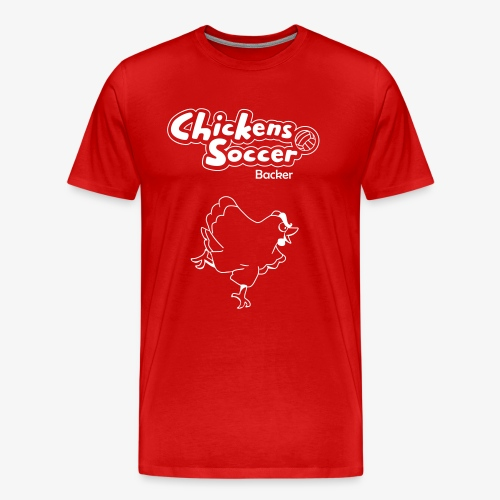 chickens t shirt backer - Men's Premium T-Shirt