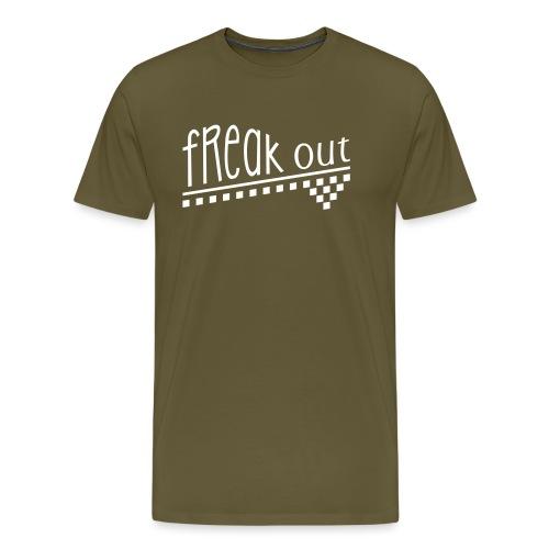 FREAK OUT - Männer Premium T-Shirt