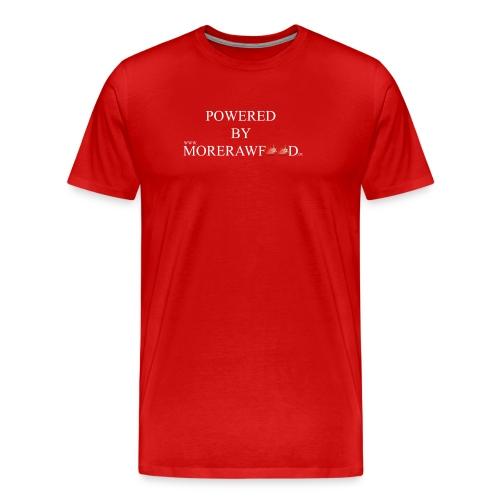 POWERED BY MORERAWFOOD WEISSER TEXT - Männer Premium T-Shirt