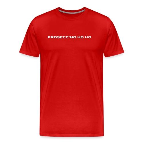 Prosecc'HO HO HO - T-shirt Premium Homme