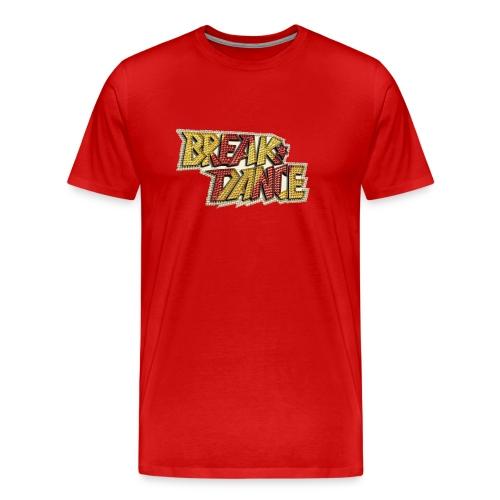 Break Dance - T-shirt Premium Homme