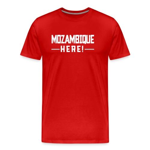 MOZAMBIQUE HERE! - Männer Premium T-Shirt