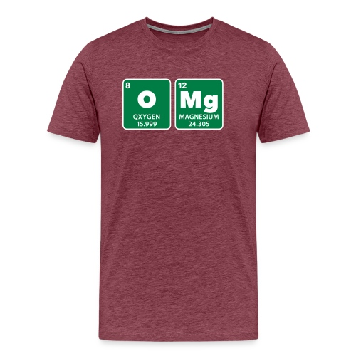 periodic table omg oxygen magnesium Oh mein Gott - Men's Premium T-Shirt
