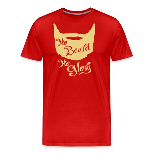 No Beard No Glory - Mannen Premium T-shirt
