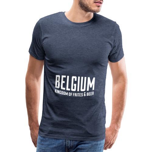 Belgium kingdom of frites & beer - T-shirt Premium Homme