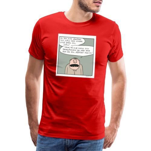 jämfora sig med andra - Premium-T-shirt herr