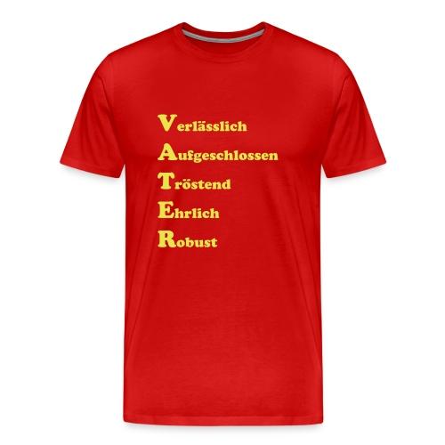 verlaesslich aufgeschlossen - Männer Premium T-Shirt