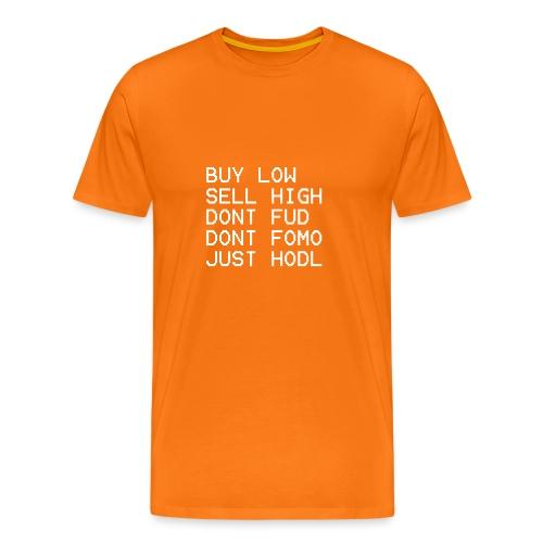 juste Hodl - T-shirt Premium Homme