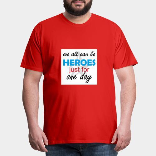 GHB Jeder kann ein Held sein 190320183w - Männer Premium T-Shirt