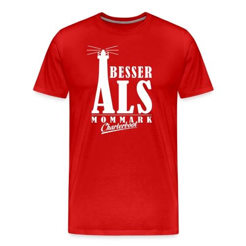 Besser ALS 2.0 - Männer Premium T-Shirt