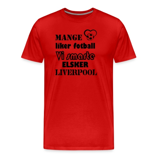 Vi smarte elsker liverpool - Men's Premium T-Shirt