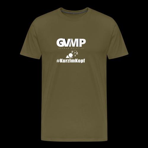 Kurz im Kopf - Männer Premium T-Shirt