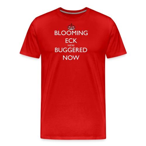 Blooming Eck We're Buggered Tote Bag - Men's Premium T-Shirt