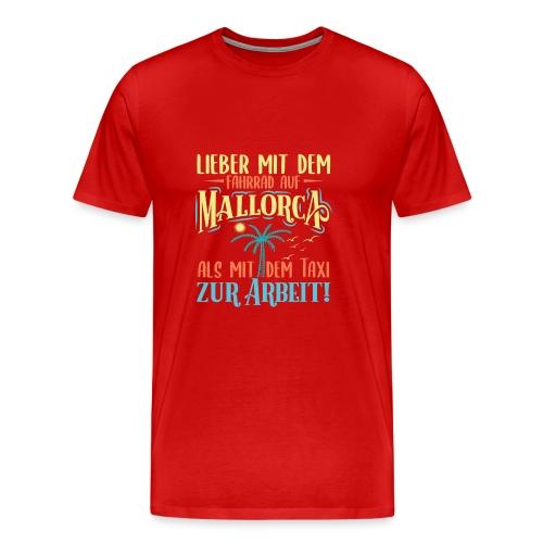 Mallorca mit dem Fahrrad - Biker Tour auf Mallorca - Männer Premium T-Shirt