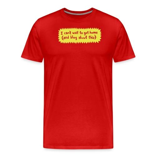 Blog about this - Men's Premium T-Shirt