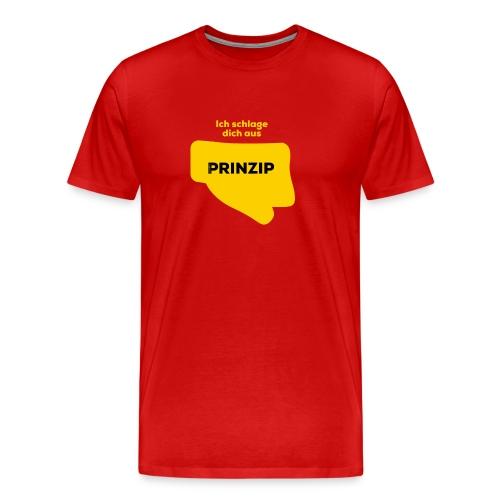 Ich schlage dich aus Prinzip - Männer Premium T-Shirt