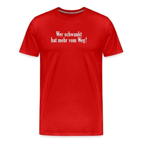 betrunken drunk Kneipe Bar Weg trinken feiern - Men's Premium T-Shirt
