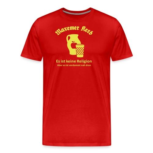 Maxemer Kerb Gross - Männer Premium T-Shirt