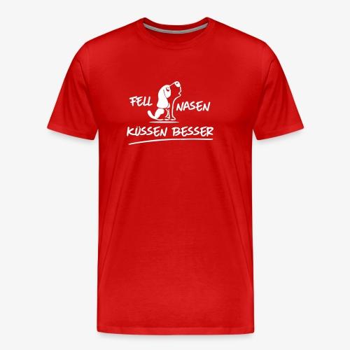 Fellnasen kuessen besser - Männer Premium T-Shirt
