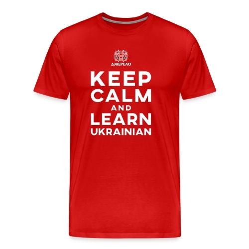 keep calm and learn Ukrainian - Mannen Premium T-shirt