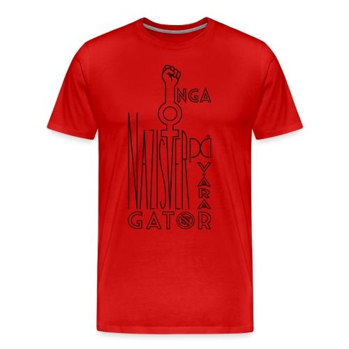 Inga Nazister På Våra Gator - Premium-T-shirt herr