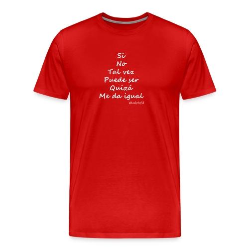 Sí, no, tal vez - Camiseta premium hombre