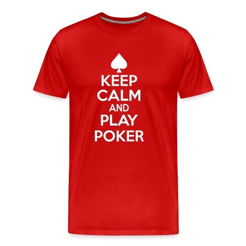 keep-calm-play-poker - T-shirt Premium Homme