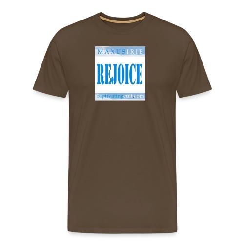 rejoice - Men's Premium T-Shirt