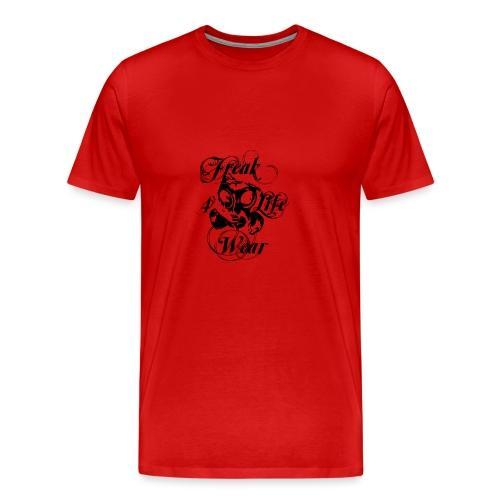 Freak 4 Life1 - Männer Premium T-Shirt