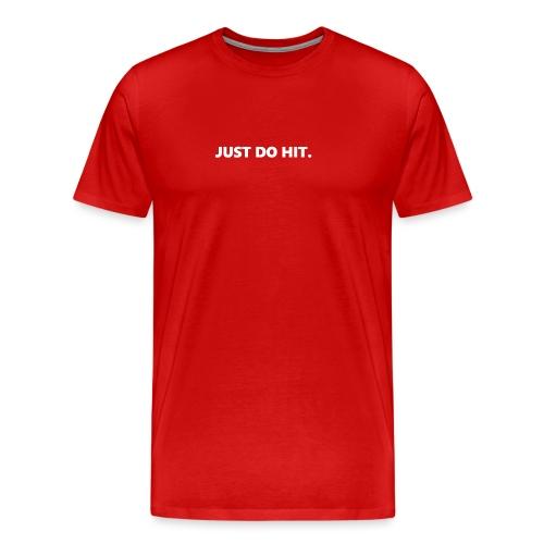 JUST DO HIT. - Maglietta Premium da uomo