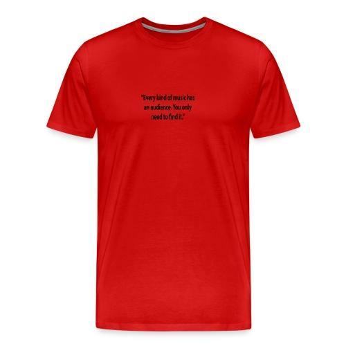 Quote RobRibbelink audiance Phone case - Men's Premium T-Shirt