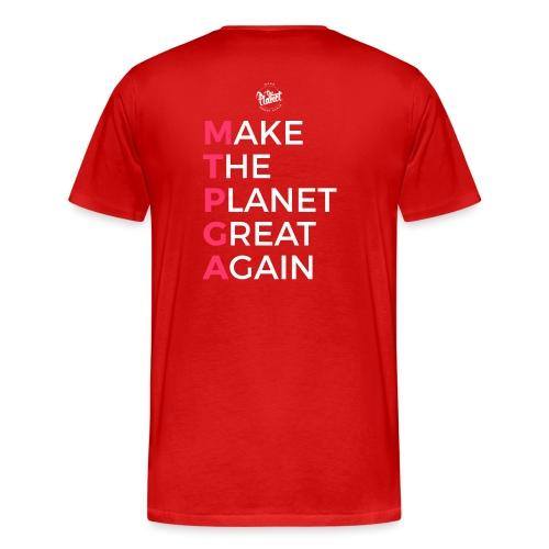 MakeThePlanetGreatAgain lettering behind - Men's Premium T-Shirt