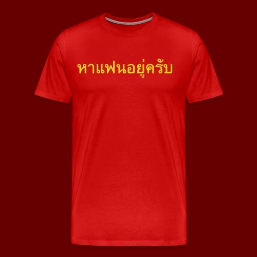 Ich suche eine Freundin auf Thai T-Shirt - Männer Premium T-Shirt