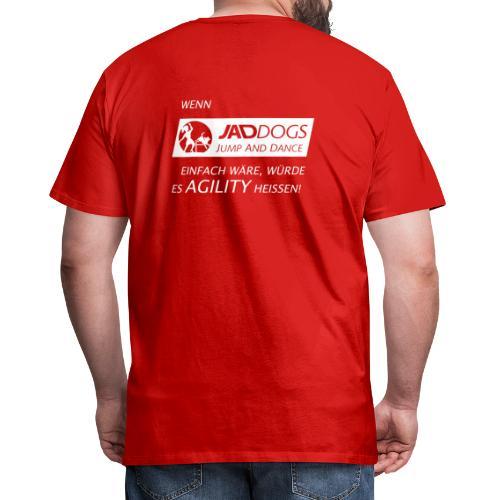 JAD DOGS vs. Agility - Männer Premium T-Shirt