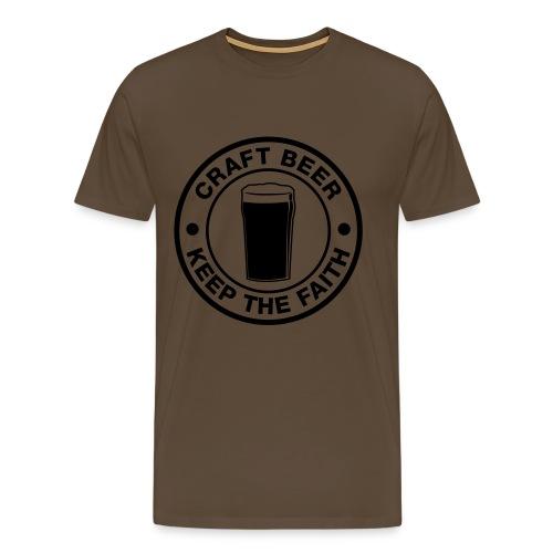 Craft beer, keep the faith! - Men's Premium T-Shirt