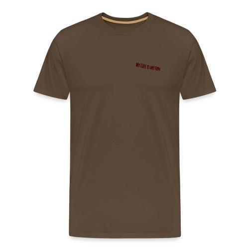 My life is my fun - Männer Premium T-Shirt