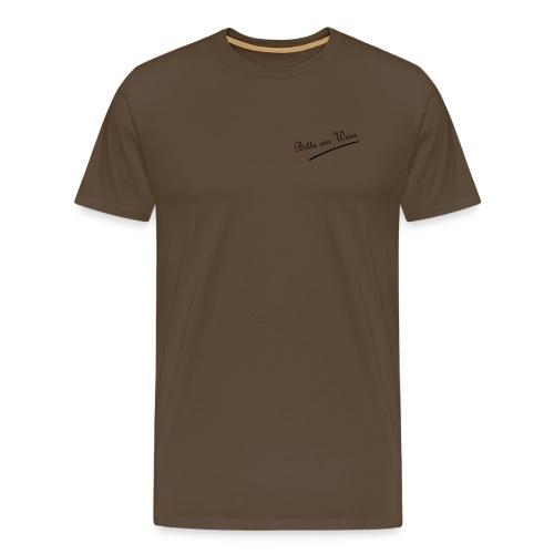 Bitte ein Wein - Männer Premium T-Shirt