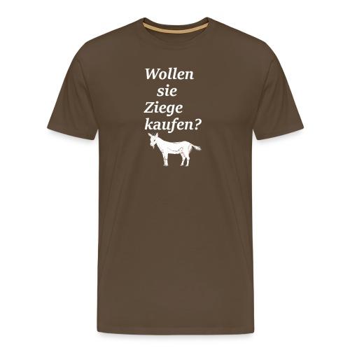 Wollen Sie Ziege kaufen? - Männer Premium T-Shirt