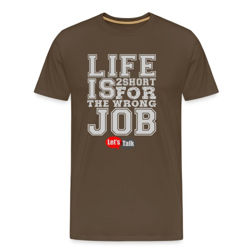Live is 2 short bright - Männer Premium T-Shirt