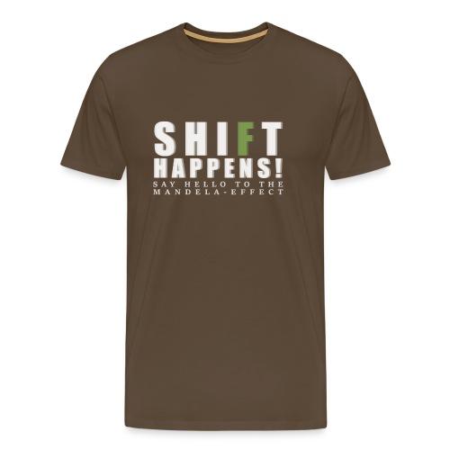Shift Happens - say hello 2 - Männer Premium T-Shirt