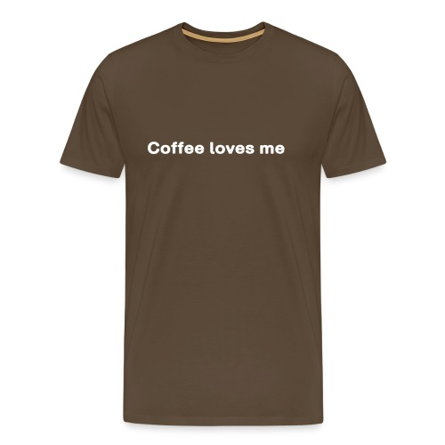 Kaffee. Coffee loves me - Männer Premium T-Shirt