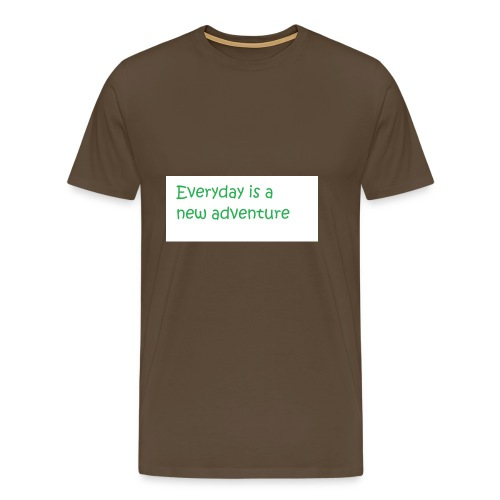 Everyday is A new adventure inspirational logo - Men's Premium T-Shirt