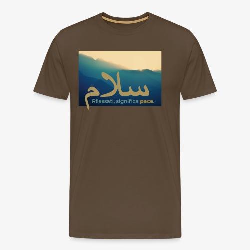 rilassati significa pace colori paesaggio - Maglietta Premium da uomo