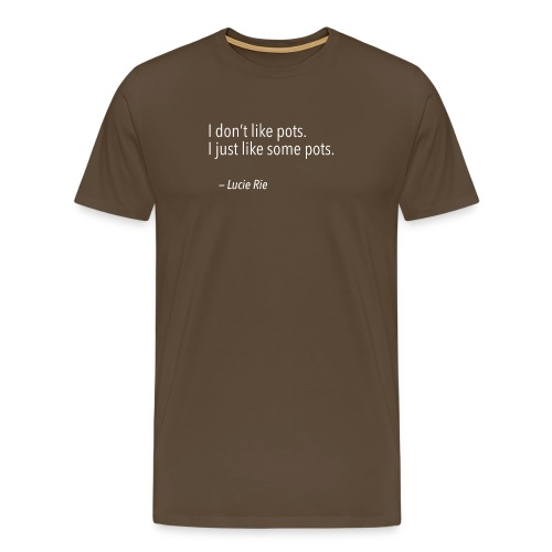 I don't like pots - Lucie Rie - Mannen Premium T-shirt