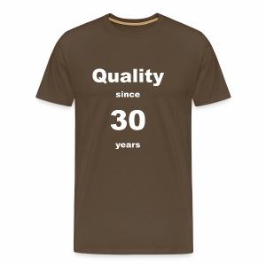 Qualität seit 30 Jahren - Männer Premium T-Shirt