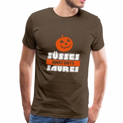 Süßes sonst gibts saures Kürbis Halloween - Männer Premium T-Shirt