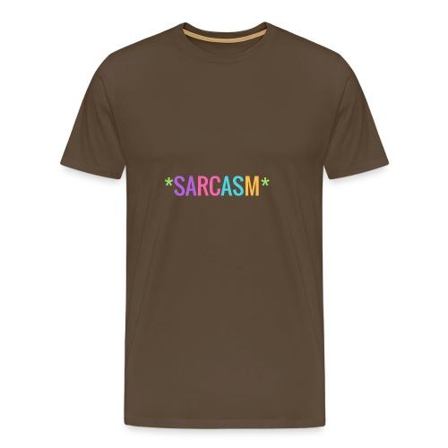 Sarcasm - Männer Premium T-Shirt