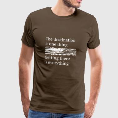 Målet er én ting å komme dit er alt - Premium T-skjorte for menn