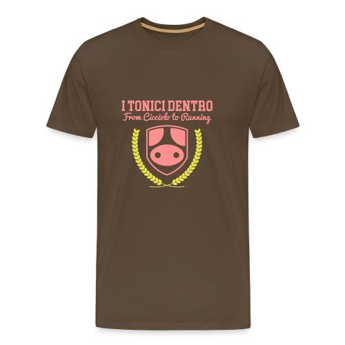 i Tonici Dentro - Maglietta Premium da uomo